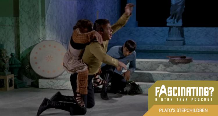 Plato's Stepchildren - Episode 65